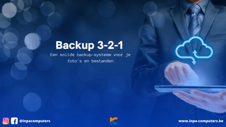 Zo maak je een sterk en betrouwbaar backup systeem
